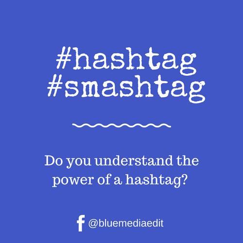 Hashtag Smashtag Blue Media Edit